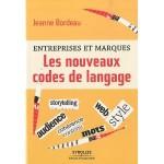 Entreprises et marques: les nouveaux codes de langage