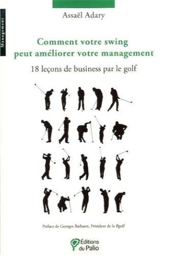 Comment votre swing peut améliorer votre management?amél
