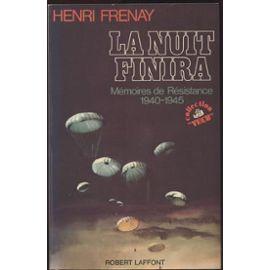 la nuit finira par Henri Frenay