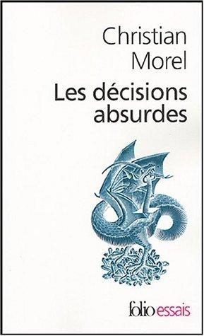 les-decisions-absurdes