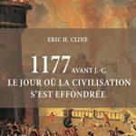1177 av J.C. : le jour où la civilisation s'est effondrée