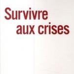 Survivre aux crises