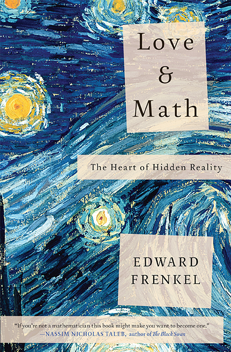 Love and Math - the heart of hidden reality