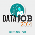 DataJob 2014, le retour du premier salon du recrutement des professionnels du Big Data
