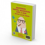Mastering digital marketing … like a boss