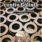 David contre Goliath : comment Jacquet Metals a croqué IMS