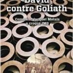David contre Goliath : comment Jacquet Metals a croqué IMS