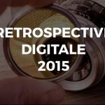 L'année digitale 2015, vue par Be Angels