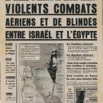 Il y a 50 ans, la guerre des Six Jours démarrait…