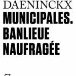 Municipales: Banlieue naufragée