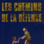 Les chemins de la défense