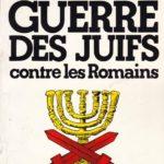 La guerre des Juifs contre les Romains