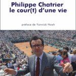 Philippe Chatrier : le cour(t) d'une vie