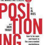 Positioning, the battle for your mind